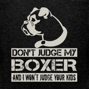 Don't judge my boxer and I won't judge your kids - Men's Premium Tank Top
