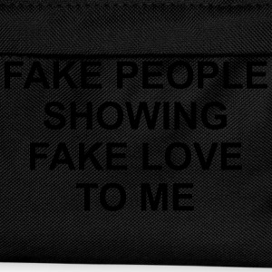 Fake people showing fake love to me Tee shirts - Sac à dos Enfant