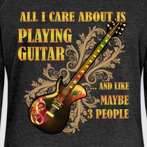 All I care about is playing guitar... and like may - Women's Boat Neck Long Sleeve Top