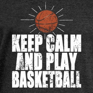 Keep Calm And Play Basketball Tee shirts - Pull Femme col bateau de Bella