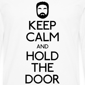 Keep Calm hold the door T-Shirts - Männer Premium Langarmshirt
