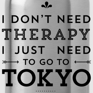 I just need to go to Tokyo Pullover & Hoodies - Trinkflasche