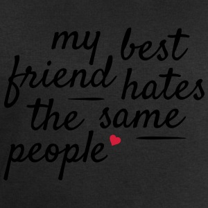 My best friend hates the same people ma meilleure amie déteste les mêmes personnes Tee shirts - Sweat-shirt Homme Stanley & Stella