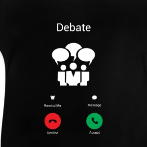 The debate gets Shirts - Baby T-Shirt