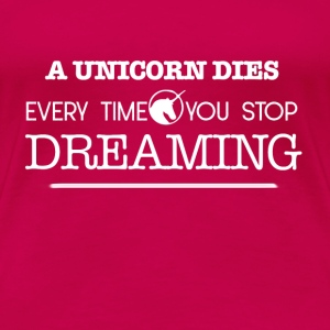 A unicorn dies Tops - Frauen Premium T-Shirt