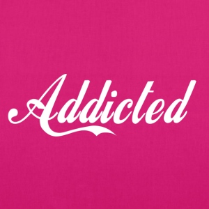 Addicted(white text) T-shirts - Øko-stoftaske