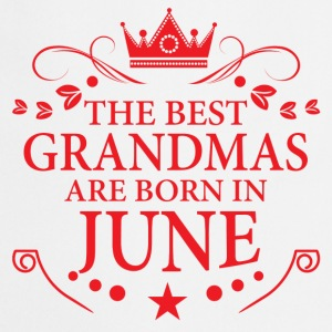 The Best Grandmas Are Born In June T-Shirts - Cooking Apron