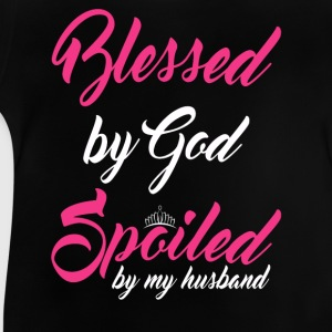 Blessed by God, spoiled by my husband Shirts - Baby T-Shirt
