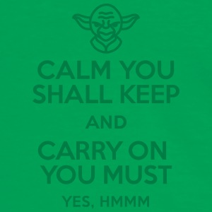 Calm you shall keep and carry on you must Bags & Backpacks - Men's Ringer Shirt