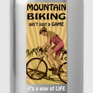Mountain biking ain't just a game - Water Bottle