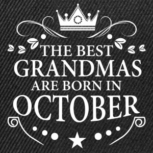 The Best Grandmas Are Born In October Hoodies & Sweatshirts - Snapback Cap