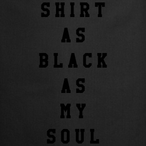 Shirt as black as my soul Koszulki - Fartuch kuchenny