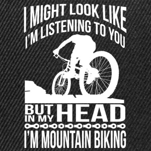 In my head, I ride a mountain bike T-Shirts - Snapback Cap
