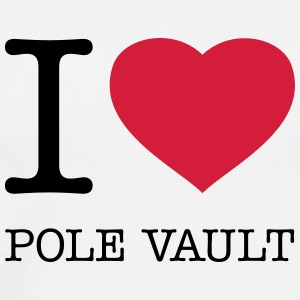 I LOVE POLE VAULT Tops - Men's Premium T-Shirt