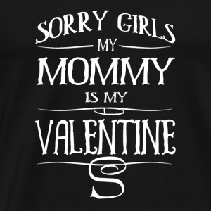 MOM is my Valentine Long Sleeve Shirts - Men's Premium T-Shirt