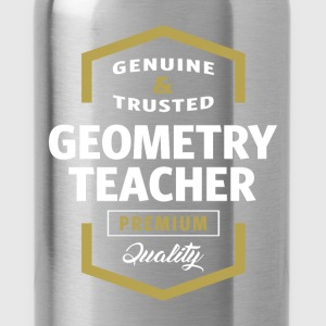 Geometry Teacher | Gift T-shirt - Water Bottle