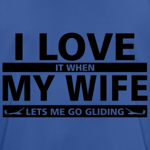 i love my wife gliding Hoodies & Sweatshirts - Men's Breathable T-Shirt