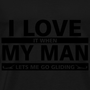 i love my man gliding Tops - Men's Premium T-Shirt