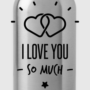 i love you so much Ondergoed - Drinkfles