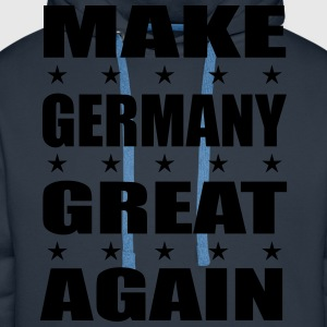MAKE GERMANY GREAT AGAIN Sprüche T-Shirt - Männer Premium Hoodie