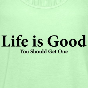 Life is Good Provocation Design - Women's Tank Top by Bella