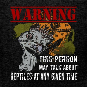 Warning this person may talk about reptiles at any - Men's Premium Tank Top