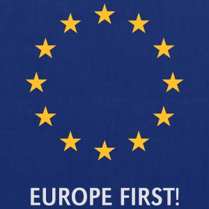 Europe First! T-Shirts - Tote Bag