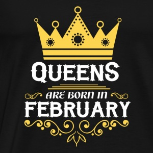 Queens are born in February Long Sleeve Shirts - Men's Premium T-Shirt
