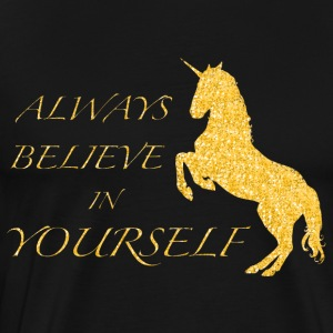 Believe in Yourself! - Männer Premium T-Shirt