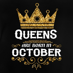 Queens are born in October Long Sleeve Shirts - Baby T-Shirt