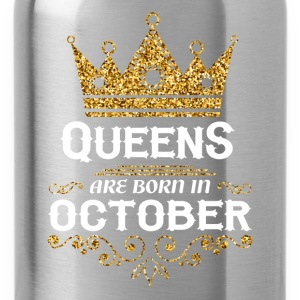 Queens are born in October Long Sleeve Shirts - Water Bottle