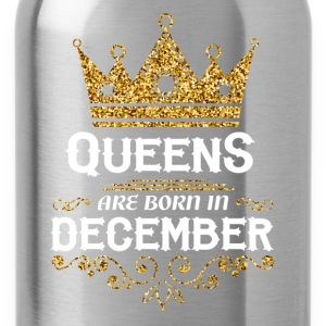 Queens are born in December Long sleeve shirts - Water Bottle