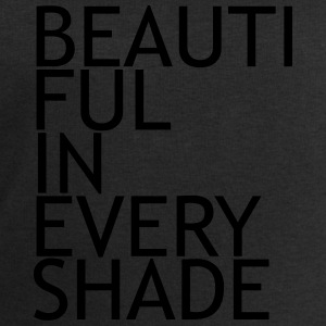 Beautiful in every shade T-Shirts - Men's Sweatshirt by Stanley & Stella