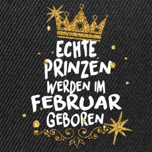 Real princes are born in February T-Shirts - Snapback Cap