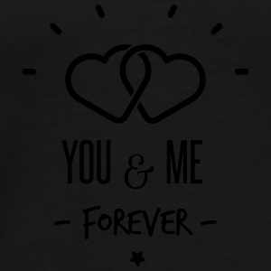 you & me forever Bags & Backpacks - Men's Premium T-Shirt