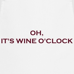 It's wine o'clock - Kochschürze