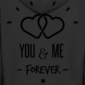 you & me forever T-Shirts - Men's Premium Hooded Jacket