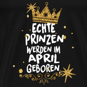 Real princes are born in April Baby Long Sleeve Shirts - Men's Premium T-Shirt
