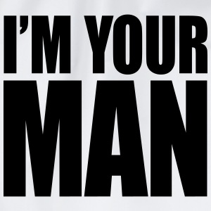 I'm your man T-shirts - Sportstaske