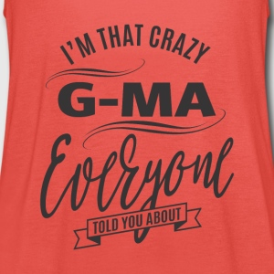 I'm That Crazy G-Ma - Women's Tank Top by Bella