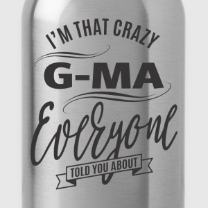 I'm That Crazy G-Ma - Water Bottle