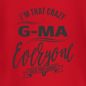 I'm That Crazy G-Ma - Baby Long Sleeve T-Shirt