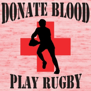 Rugby Donate Blood Play Rugby - Women's Tank Top by Bella