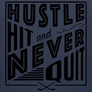 Hustle Hit & Never Quit (Ice Hockey) T-Shirts - Men's Premium Tank Top