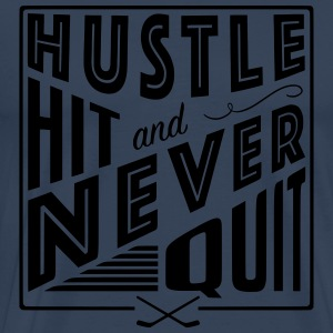 Hustle Hit & Never Quit (Ice Hockey) Long Sleeve Shirts - Men's Premium T-Shirt