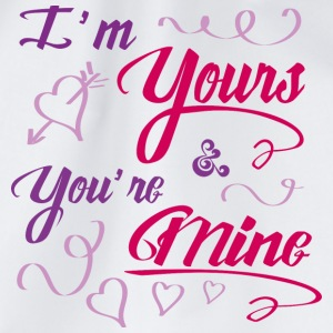 I'm yours & you're mine - Drawstring Bag