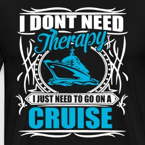 i don't need therapy  Sweaters - Mannen Premium T-shirt