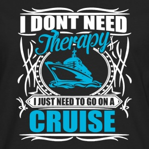 i don't need therapy  T-shirts - Mannen Premium shirt met lange mouwen