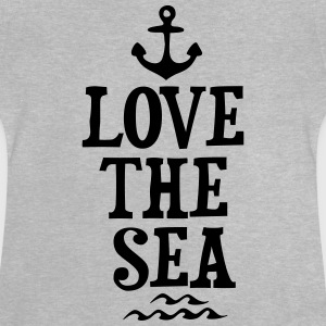 LOVE THE SEA Shirts - Baby T-shirt