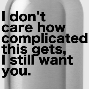 I Don't Care ... Other - Water Bottle